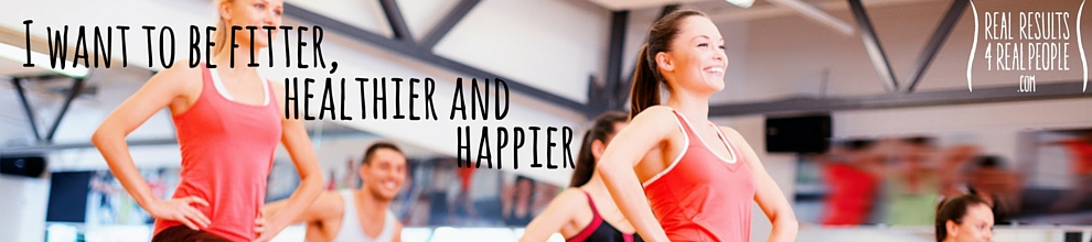 I want to be fitter, healthier and happier